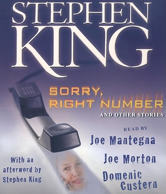 [CD] Sorry, Right Number And Other Stories By King, Stephen/ Mantegna, Joe (NRT)/ Morton, Joe (NRT)/ Custern, Domenic (NRT)