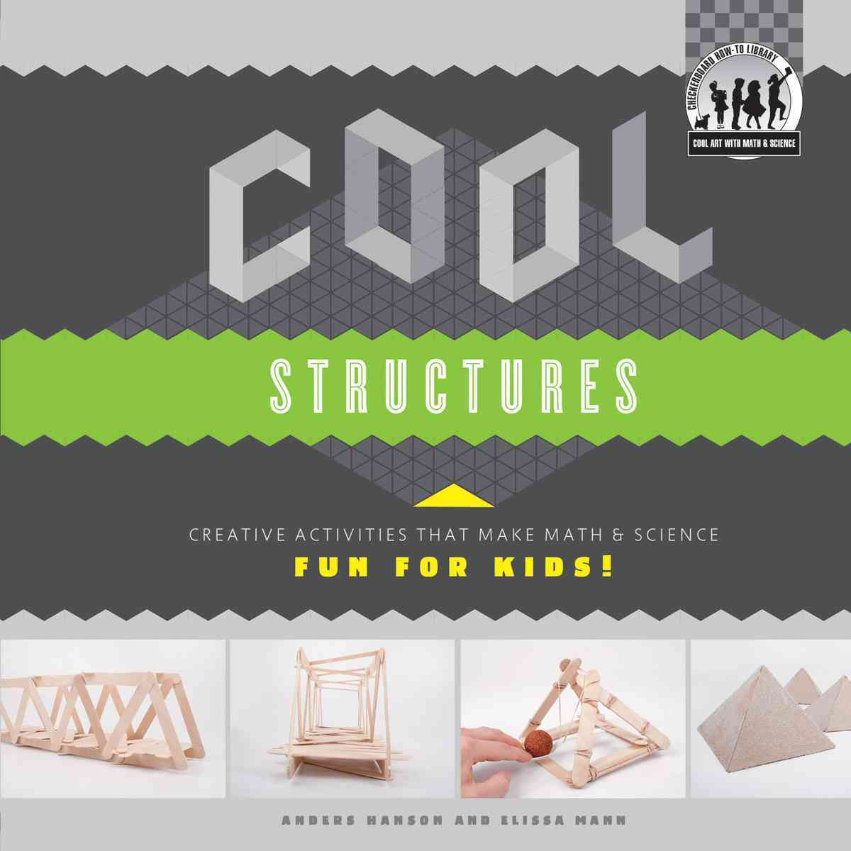 Cool Structures By Hanson, Anders/ Mann, Elissa